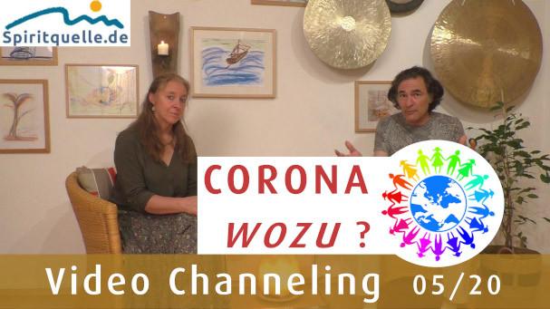 Corona wozu Antwort im Live Channeling der Spiritquelle Nachrichten mit Medium Michael und Medium Susanne