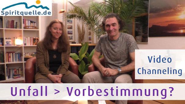 Video Channeling 2002 Thema - Unfall, Schicksalsschlag - Vorbestimmung, Karma oder Seelenplan